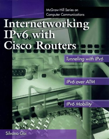 9780070228368: Internetworking IPv6 with Cisco Routers (McGraw-Hill Computer Communications Series)