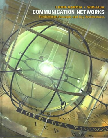 9780070228399: Communication Networks: Fundamental Concepts and Key Architectures