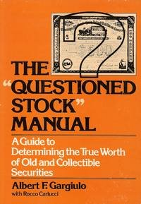 9780070228658: Questioned Stock Manual: A Guide to Determining the True Worth of Old and Collectible Securities