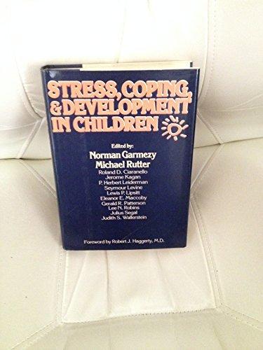 Stress, Coping and Development in Children: Garmezy, Norman