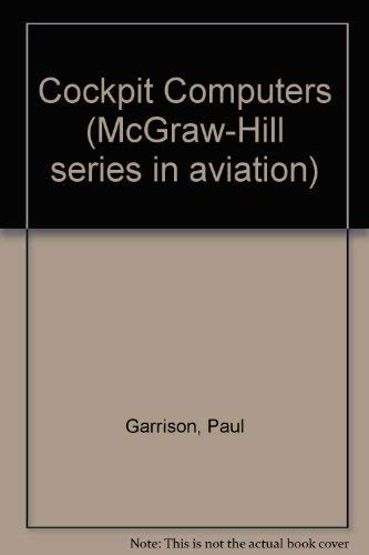 9780070228931: Cockpit Computers (McGraw-Hill series in aviation)