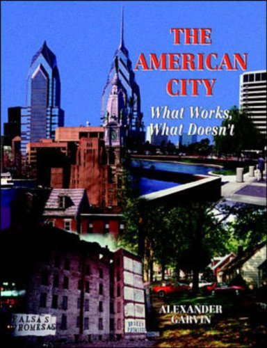 9780070229198: The American City: What Works and What Doesn't