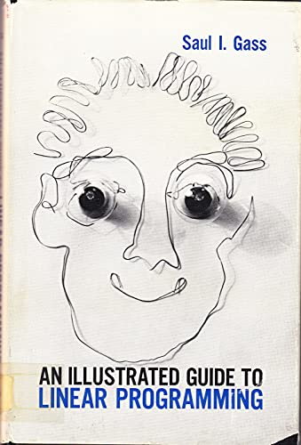 9780070229600: Illustrated Guide to Linear Programming