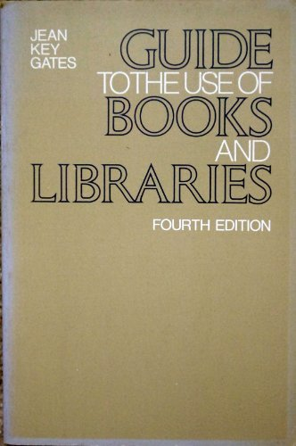 9780070229853: Guide to the Use of Books and Libraries