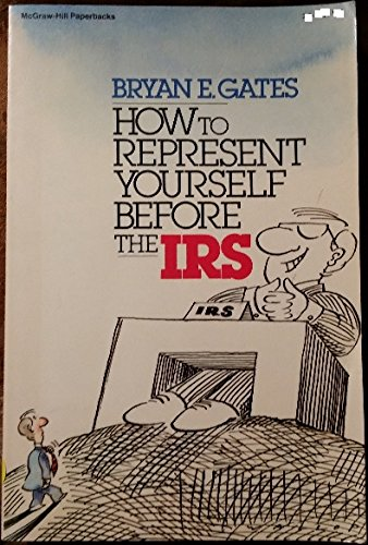 9780070229914: How Represent Yourself before Irs
