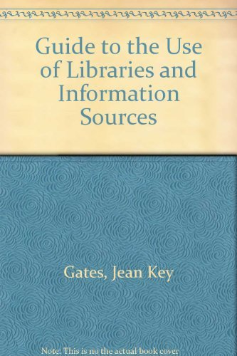 9780070229990: Guide to the Use of Libraries and Information Sources