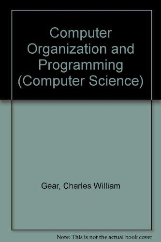 9780070230422: Computer organization and programming (McGraw-Hill computer science series)