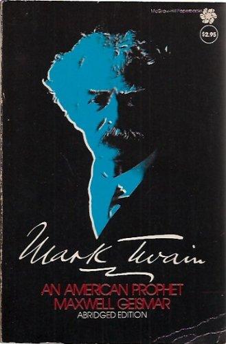 9780070230811: Mark Twain an American Prophet
