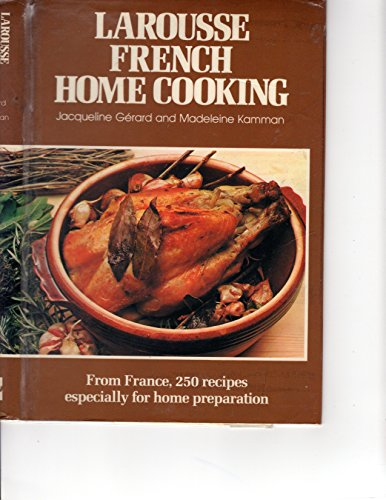 9780070231412: Larousse French Home Cooking