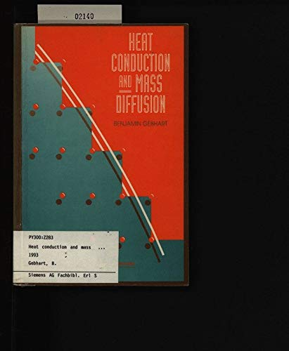 9780070231511: Heat Conduction and Mass Diffusion