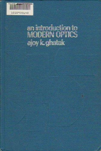 An introduction to modern optics: Ghatak, A. K