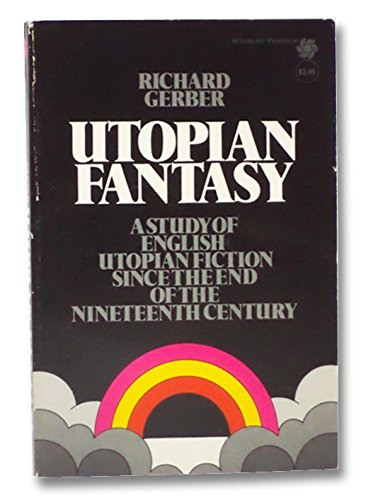 9780070231573: Utopian Fantasy: English Utopian Fiction Since the End of the Nineteenth Century (McGraw-Hill paperbacks)