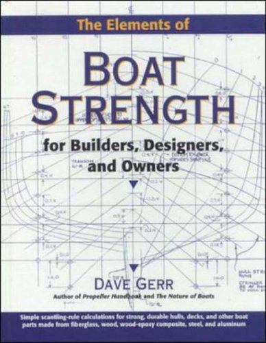 9780070231597: The Elements of Boat Strength: For Builders, Designers, and Owners