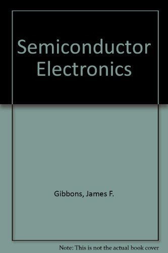 Semiconductor Electronics 9780070231627 Book by Gibbons, James F.
