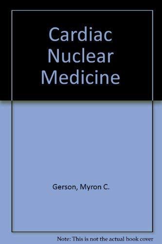 9780070231849: Cardiac Nuclear Medicine
