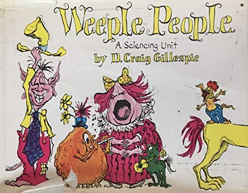 Weeple People.: GILLESPIE, D. Craig.