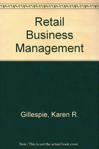 Retail Business Management (Gregg/McGraw-Hill marketing series): Gillespie, Karen R.