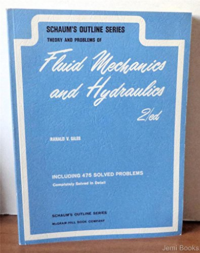 9780070232341: Schaum's Outlines of Fluid Mechanics and Hydraulics (Schaum's Outline Series)