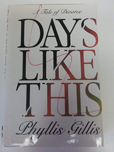 9780070232600: Days Like This: A Tale of Divorce