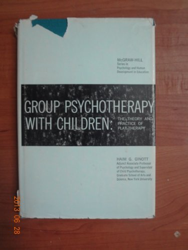 9780070232686: Group Psychotherapy With Children: The Theory and Practice of Play Therapy (Psychology in Education)