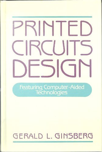 9780070233096: Printed Circuits Design: Featuring Computer-Aided Technologies