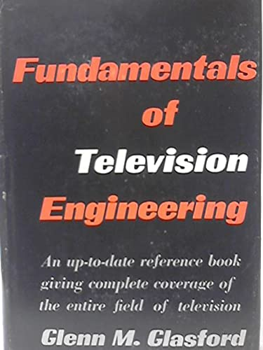9780070233256: Fundamentals of Television Engineering