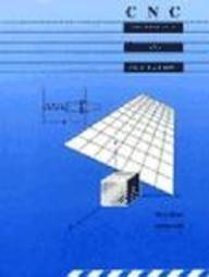 C N C: Technology and Programming: Steve Krar, Arthur