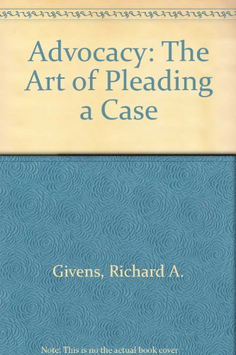 9780070233553: Advocacy, the Art of Pleading a Cause (Trial practice series)