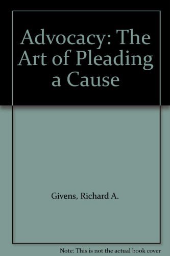 9780070233560: Advocacy: The Art of Pleading a Cause