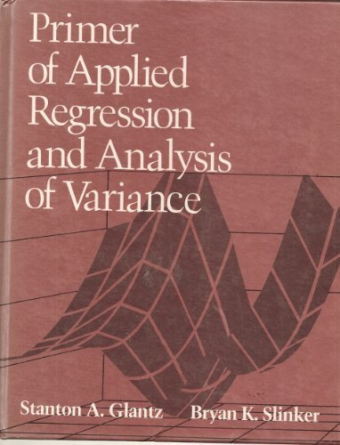 9780070234079: Primer of Applied Regression and Analysis of Variance