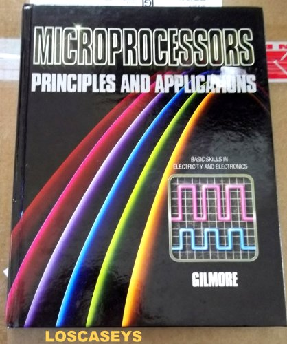 9780070234116: Microprocessors: Principles and Applications (Basic skills in electricity and electronics)