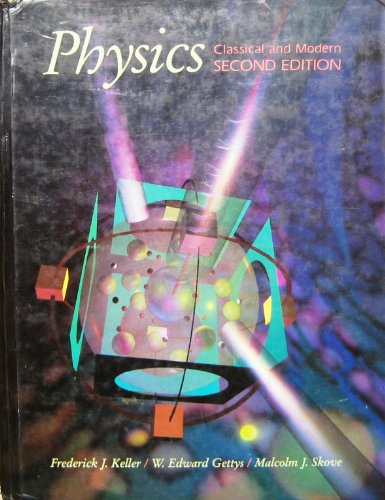 9780070234604: Physics: Classical and Modern