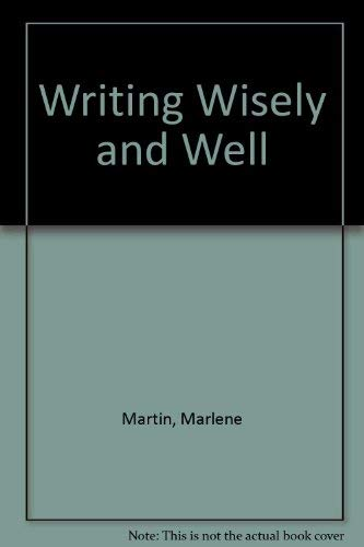 9780070234727: Writing Wisely and Well