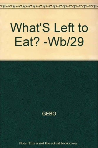 What'S Left to Eat? -Wb/29: GEBO