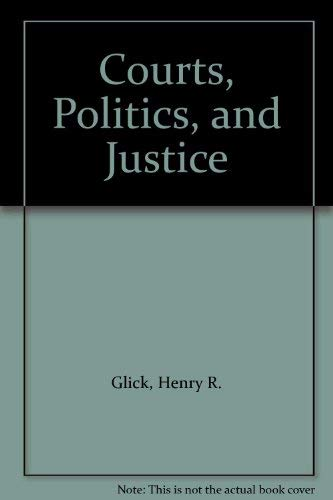 9780070234901: Courts, Politics, and Justice