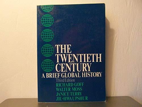 9780070235366: The Twentieth Century: A Brief Global History