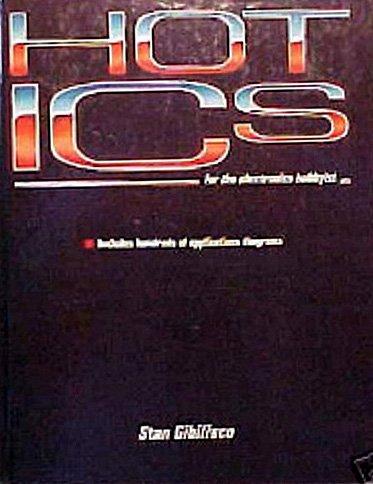 9780070235489: Hot ICs for the Electronics Hobbyist