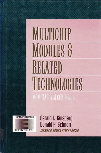 9780070235526: Multichip Modules and Related Technologies: McM, Tab, and Cob Design (Electronic Packaging and Interconnection Series)