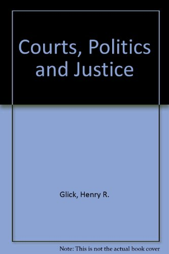9780070235533: Courts, Politics, and Justice