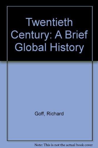 9780070235663: The Twentieth Century: A Brief Global History