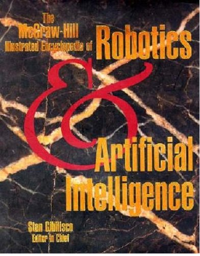 9780070236141: The McGraw-Hill Illustrated Encyclopedia of Robotics & Artificial Intelligence