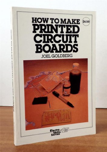 9780070236349: How to Make Printed Circuit Boards (Electro skills series)