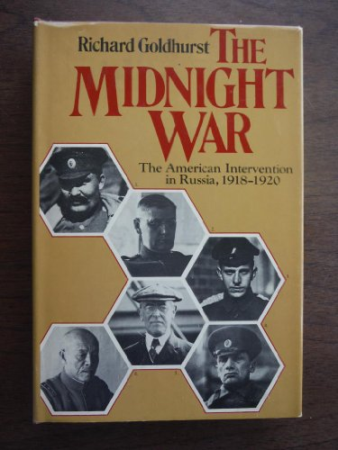 9780070236639: The midnight war: The American intervention in Russia, 1918-1920
