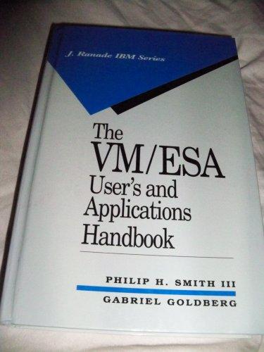 9780070237032: The Vm/Esa User's and Applications Handbook (J. Ranade Ibm Series)