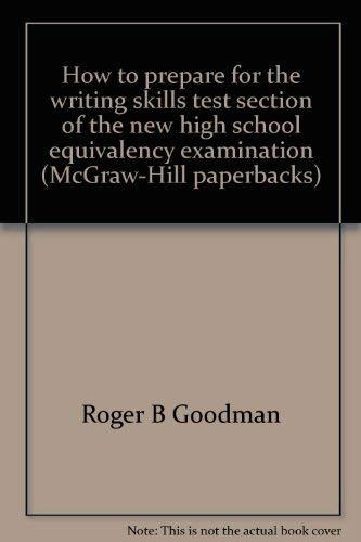 9780070237421: How to prepare for the writing skills test section of the new high school equivalency examination (McGraw-Hill paperbacks)