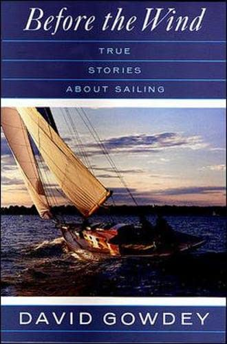 9780070237568: Before the Wind: True Stories About Sailing
