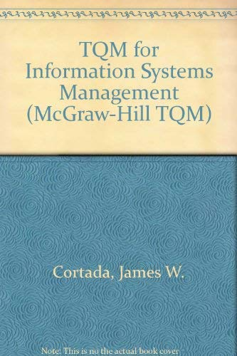 9780070237575: Tqm for Information Systems Management: Quality Practices for Continuous Improvement (McGraw-Hill TQM)