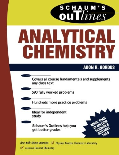 Schaum's Outline of Analytical Chemistry: Adon A. Gordus