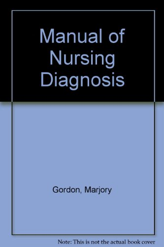 9780070238169: Manual of nursing diagnosis: Including all diagnostic categories accepted by the National Conference, Group for Classification of Nursing Diagnosis