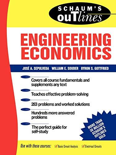 Schaum's Outline of Engineering Economics: Jose Sepulveda; William Souder; Byron Gottfried